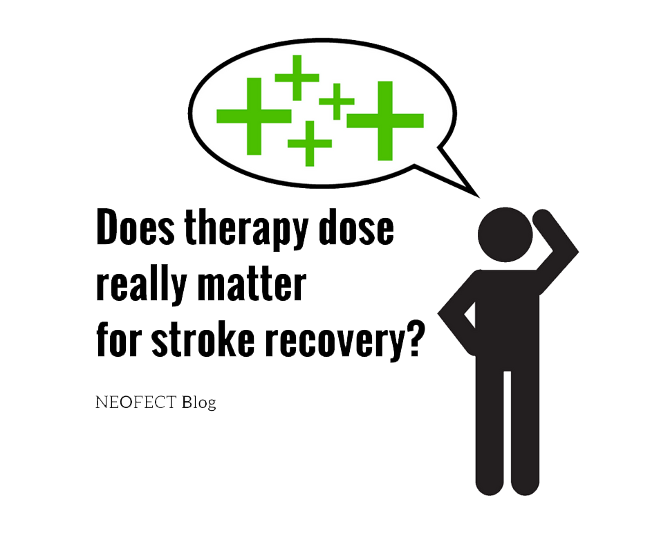 Does Therapy Dose Really Matter For Stroke Rehabilitation and Recovery?